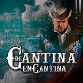 De Cantina En Cantina by Jorge Cordero