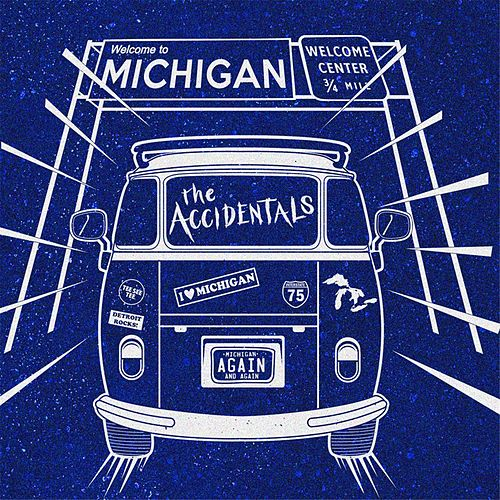Michigan and Again by The Accidentals
