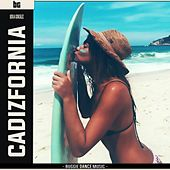 Cadizfornia by B.G.