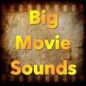 Big Movie Sounds von Various Artists