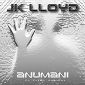 Anumani by JK Lloyd