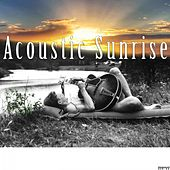 Acoustic Sunrise von Various Artists