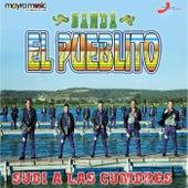 Subi a las Cumbres by Banda El Pueblito