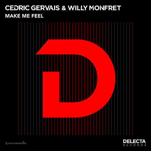 Make Me Feel von Cedric Gervais