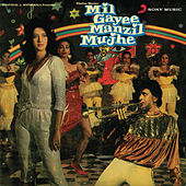 Mil Gayee Manzil Mujhe (Original Motion Picture Soundtrack) by Various Artists