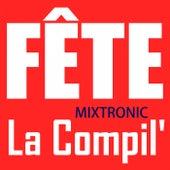 Fête - La compil' by Mixtronic