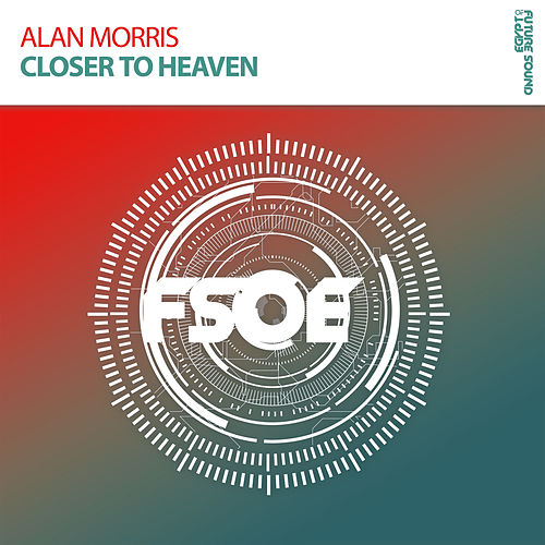 Closer To Heaven by Alan Morris