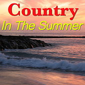 Country In The Summer von Various Artists