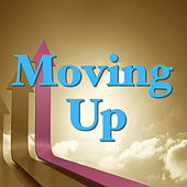 Moving Up von Various Artists