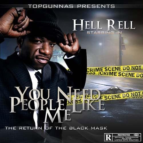 You Need People Like Me: The Return of the Black Mask by Hell Rell