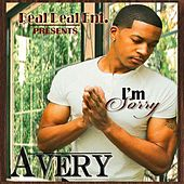 Im Sorry by Avery