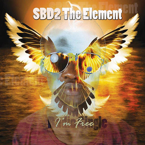 I'm free by SBD2 The Element