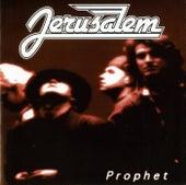 Prophet by Jerusalem