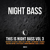 This is Night Bass Vol 3 by Various Artists