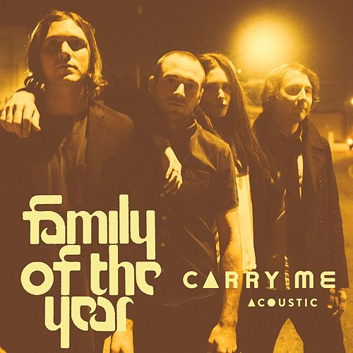 Carry Me (feat. Z Berg & Erica Driscoll) (Acoustic) by Family of the Year