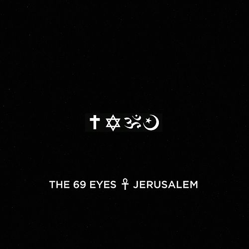 Jerusalem by The 69 Eyes