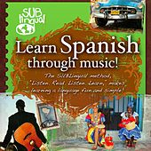 Learn Spanish Through Music by Various Artists
