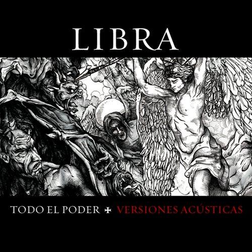 Todo el Poder (Versiones Acústicas) by Libra