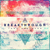 Breakthrough (Remastered) - Single by Tony Anderson
