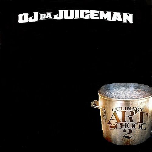 Culinary Art School, Vol. 2 by OJ Da Juiceman