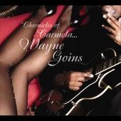 Chronicles of Carmela by Wayne Goins