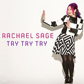 Try Try Try by Rachael Sage