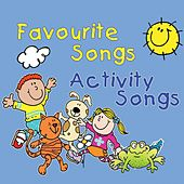 Favourite Songs & Activity Songs by Various Artists