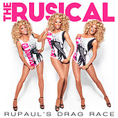 RuPaul's Drag Race: The Rusical by Various Artists