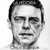 La Historia by Chico Buarque