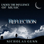 Reflection, Under the Influence of Music by Nicholas Gunn