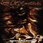 Through The Absurd by Trepalium