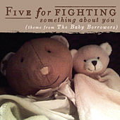 Something About You by Five for Fighting