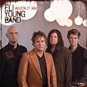 When It Rains by Eli Young Band