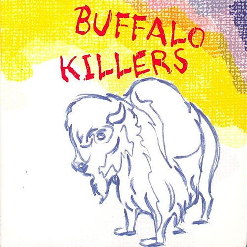 Buffalo Killers by Buffalo Killers