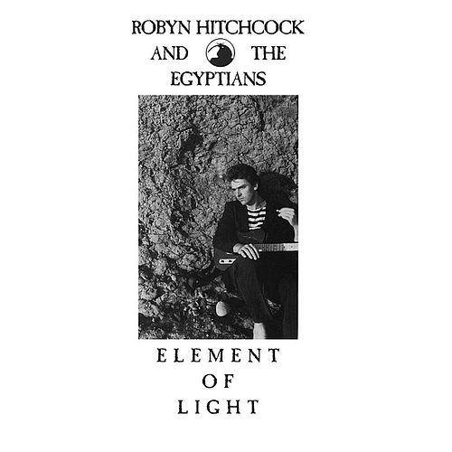 Element of Light by Robyn Hitchcock