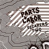 Escapers 2: Grind Pop by Parts and Labor
