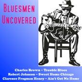 Bluesmen Uncovered von Various Artists