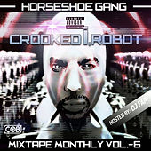 Mixtape Monthly, Vol. 6 by Horseshoe G.A.N.G.