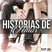 Historias de Amor Top 20 by Various Artists