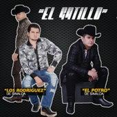 El Gatillo (feat. El Potro De Sinaloa) by Los Rodriguez de Sinaloa