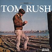 Tom Rush (1965) by Tom Rush