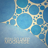 Moonrise by Fish Go Deep