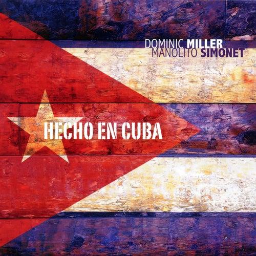 Hecho En Cuba by Dominic Miller