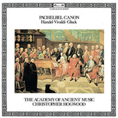 Pachelbel Canon and other Baroque Favourites by The Academy Of Ancient Music