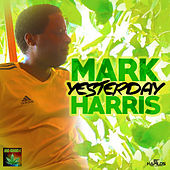Yesterday by Mark Harris