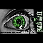 Wide Awake Nightmare by Evalyn Awake