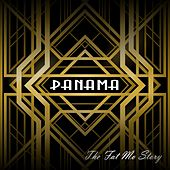 The Fat Mo Story by Panama