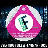 Everybody Like A Flagman House - EP by Various Artists