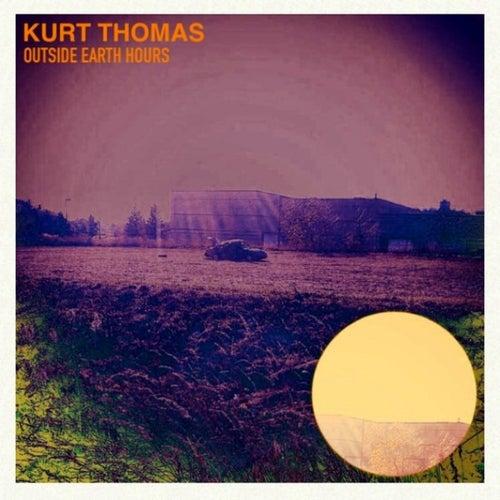 Outside Earth Hours by Kurt Thomas