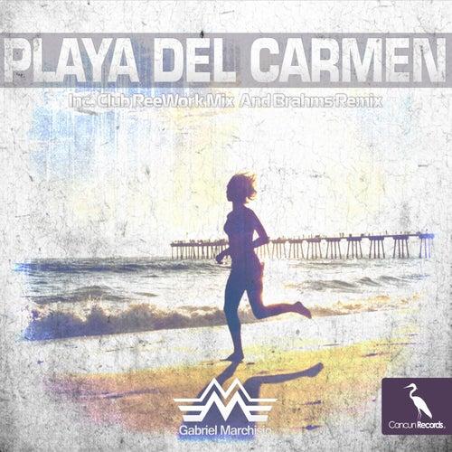 Playa del Carmen (Reework) by Gabriel Marchisio